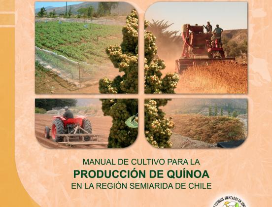 """""""Manual de Cultivo para la Producción de Quínoa en la Región Semiárida de Chile"""""""