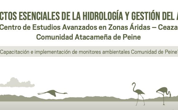 En el contexto de colaboración CEAZA con la Comunidad de Peine, San Pedro de Atacama: Publican manual sobre aspectos básicos de hidrología y gestión del agua